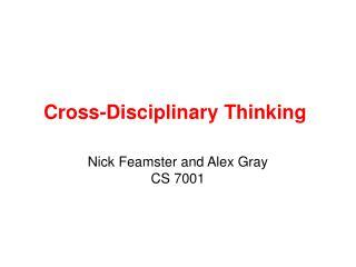 Cross-Disciplinary Thinking