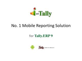 No. 1 Mobile Reporting Solution