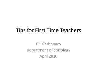 Tips for First Time Teachers