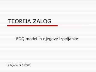 TEORIJA ZALOG
