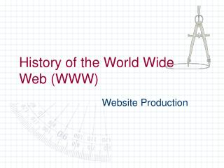 History of the World Wide Web (WWW)