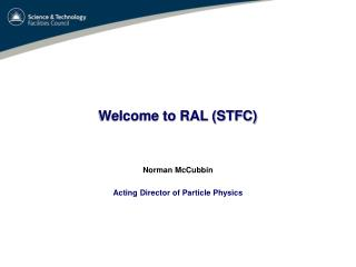 Welcome to RAL (STFC)