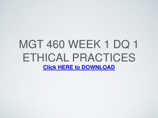 MGT 460 Week 1 DQ 1 Ethical Practices