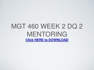 MGT 460 Week 2 DQ 2 Mentoring