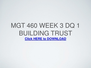 MGT 460 Week 3 DQ 1 Building Trust