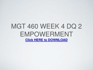 MGT 460 Week 4 DQ 2 Empowerment