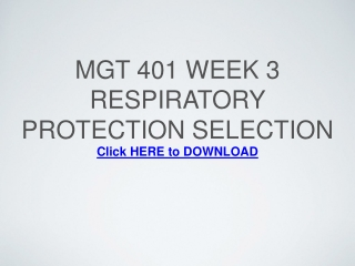 MGT 401 Week 3 Respiratory Protection Selection