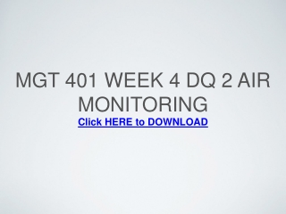 MGT 401 Week 4 DQ 2 Air Monitoring