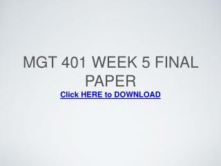 MGT 401 Week 5 Final Paper