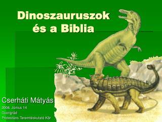 Dinoszauruszok �s a Biblia
