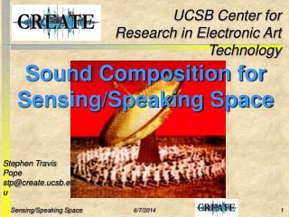Sound Composition for Sensing/Speaking Space