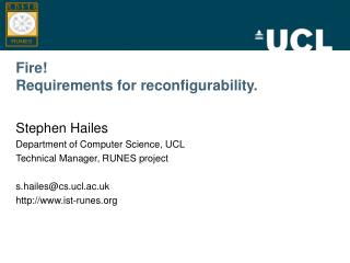 Fire! Requirements for reconfigurability.