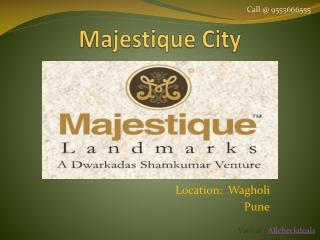Majestique City