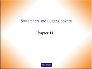 Sweeteners and Sugar Cookery