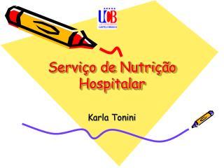 Serviço de Nutrição Hospitalar