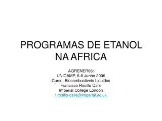 PROGRAMAS DE ETANOL NA AFRICA