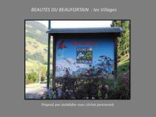 BEAUTES DU BEAUFORTAIN  : les Villages