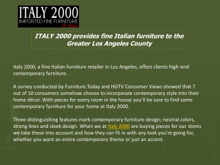 ITALY 2000 provides fine Italian furniture to the Greater Lo