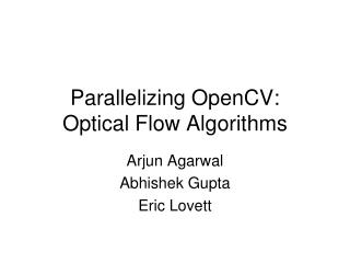 Parallelizing OpenCV: