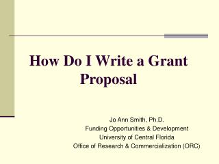 How Do I Write a Grant Proposal