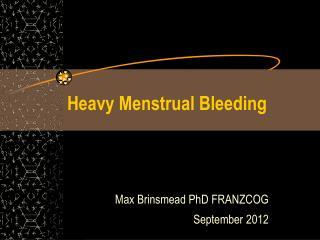 Heavy Menstrual Bleeding