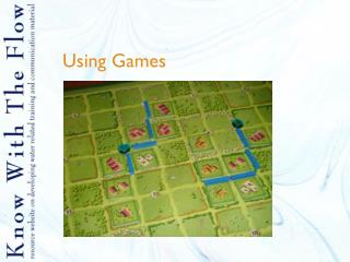 Using Games