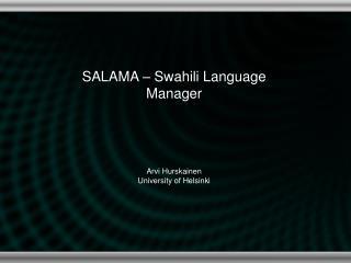 SALAMA – Swahili Language Manager