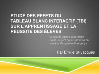 Par Émilie St-Jacques