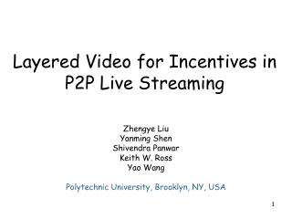 Layered Video for Incentives in P2P Live Streaming