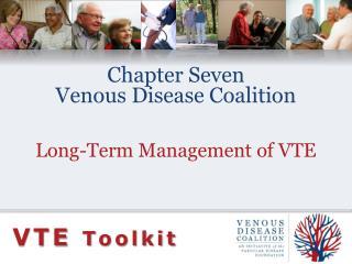 Chapter SevenVenous Disease Coalition