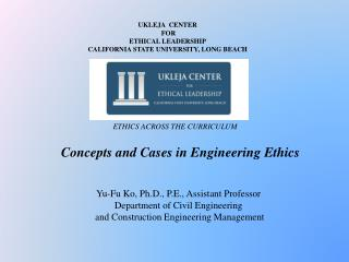 Concepts and Cases in Engineering Ethics