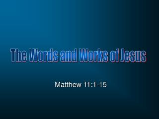 Matthew 11:1-15