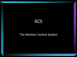 The Revision Control System