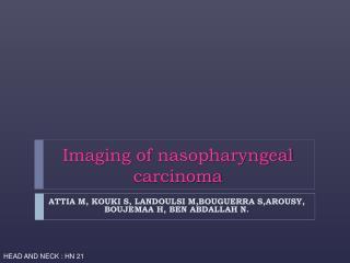 Imaging of nasopharyngeal carcinoma