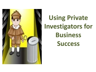 Using Private Investigators for Business Success