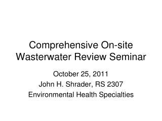 Comprehensive On-site Wasterwater Review Seminar