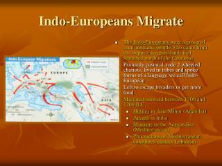 Indo-Europeans Migrate
