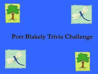 Port Blakely Trivia Challenge