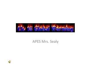 APES Mrs. Sealy