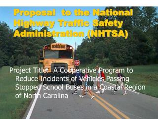 Proposal  to the National Highway Traffic Safety Administration NHTSA