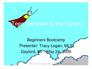 Teen Behavior in the Library