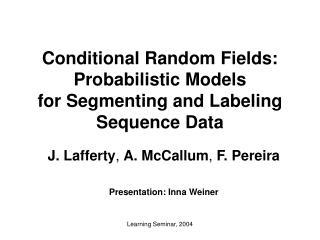 Learning Seminar, 2004