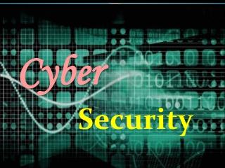 Cyber Secuirity