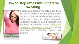 How to stop excessive underarm sweating