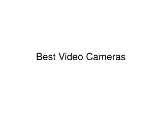 Best Video Cameras