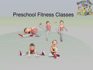 Preschool Fitness Classes