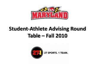 Student-Athlete Advising Round Table – Fall 2010