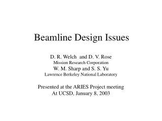 Beamline Design Issues
