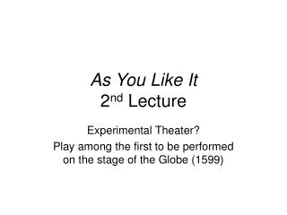 As You Like It 2nd Lecture