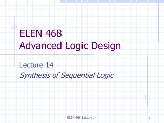 ELEN 468 Lecture 14